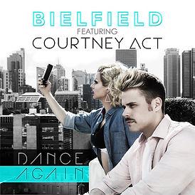 Bielfield-Ft.-Courtney-Act_DANCE-AGAIN_S