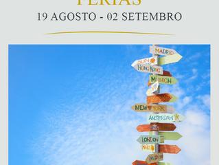 Férias 19 Agosto a 02 Setembro