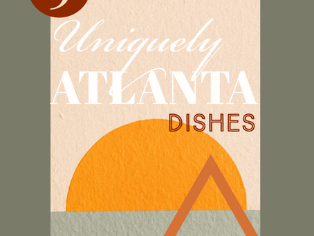 5 Uniquely Atlanta Dishes