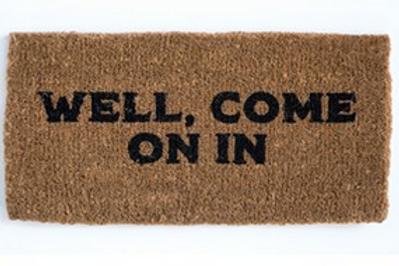 "Doormat ""Well, Come On In"""