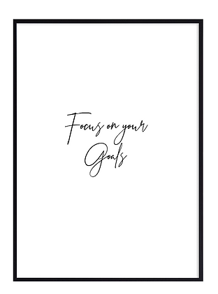 Focus on your goals Print