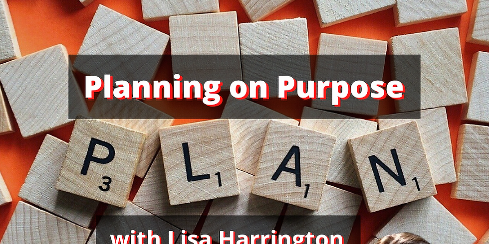 Planning on Purpose - BBN January Monthly