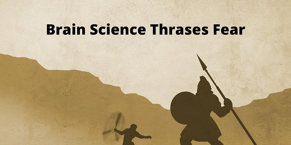 Brain Science Thrashes Fear