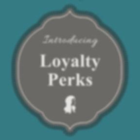 loyalty perks.jpg