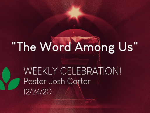 The Word Among Us - Weekly Celebration (Dec. 24)