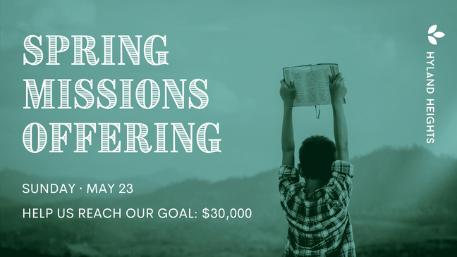 SPRING MISSIONS OFFERING - 5:23:21.png