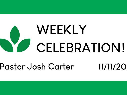 The Gospel's Warning Label - Weekly Celebration - Nov. 11