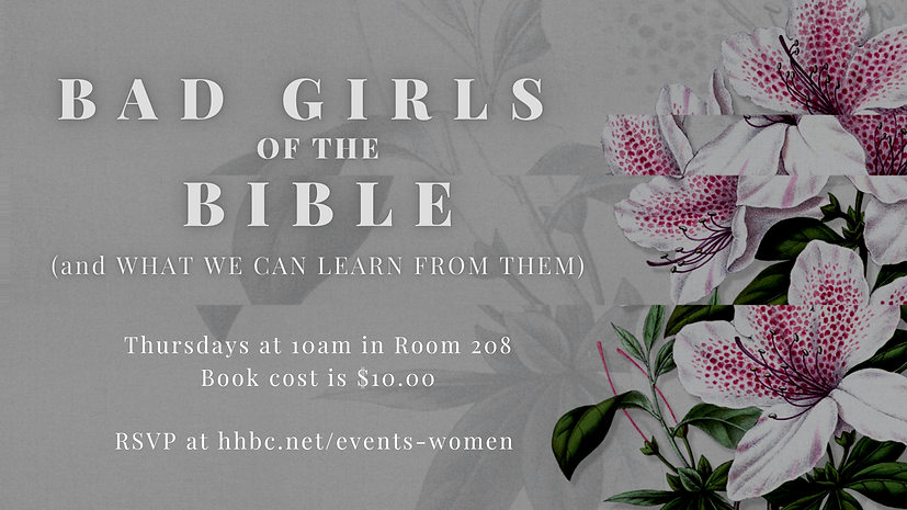 BAD GIRLS of the BIBLE - WOMEN'S STUDY.p