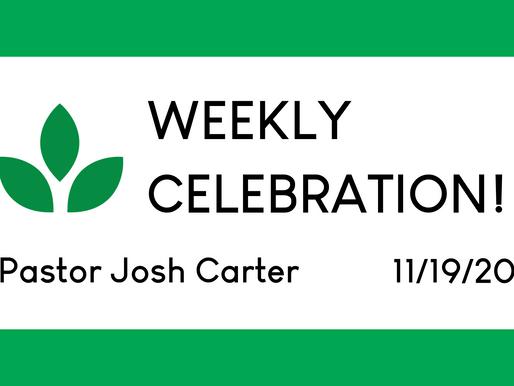 An Attitude of Gratitude - Weekly Celebration (Nov. 19)