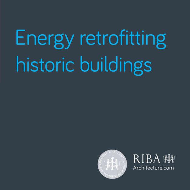 RIBA Learning: Energy Retrofitting