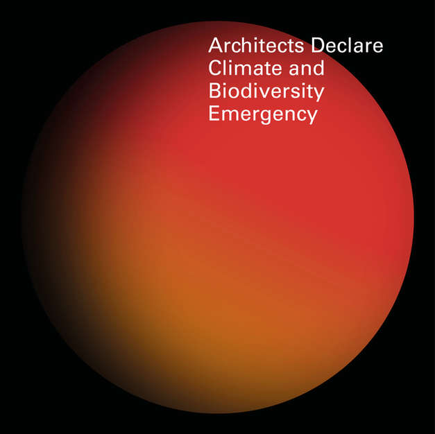 Architects Declare: Climate, Construction and Biodiversity Emergency