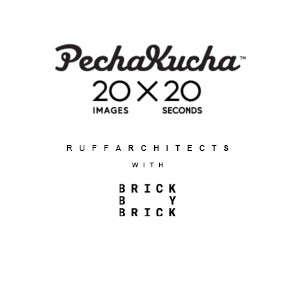 Brick by Brick Pechakucha Presentation