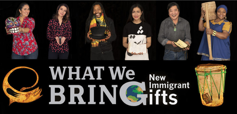 Exhibition:  What We Bring - New Immigrant Gifts