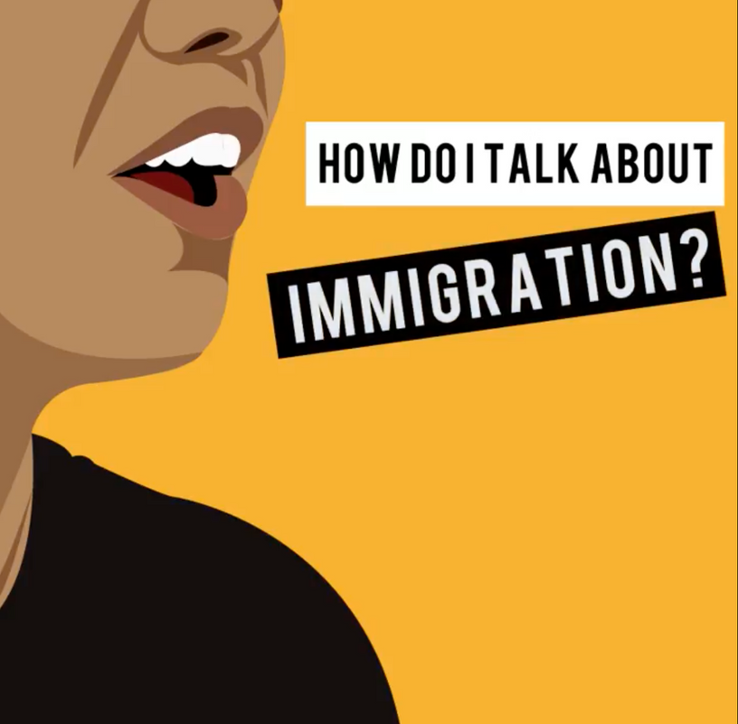 Resource: How To Talk About Immigration