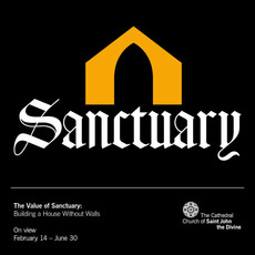 Exhibition: The Value of Sanctuary