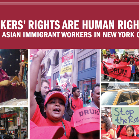 Report: Workers Rights are Human Rights South Asian Immigrant Workers in New York City