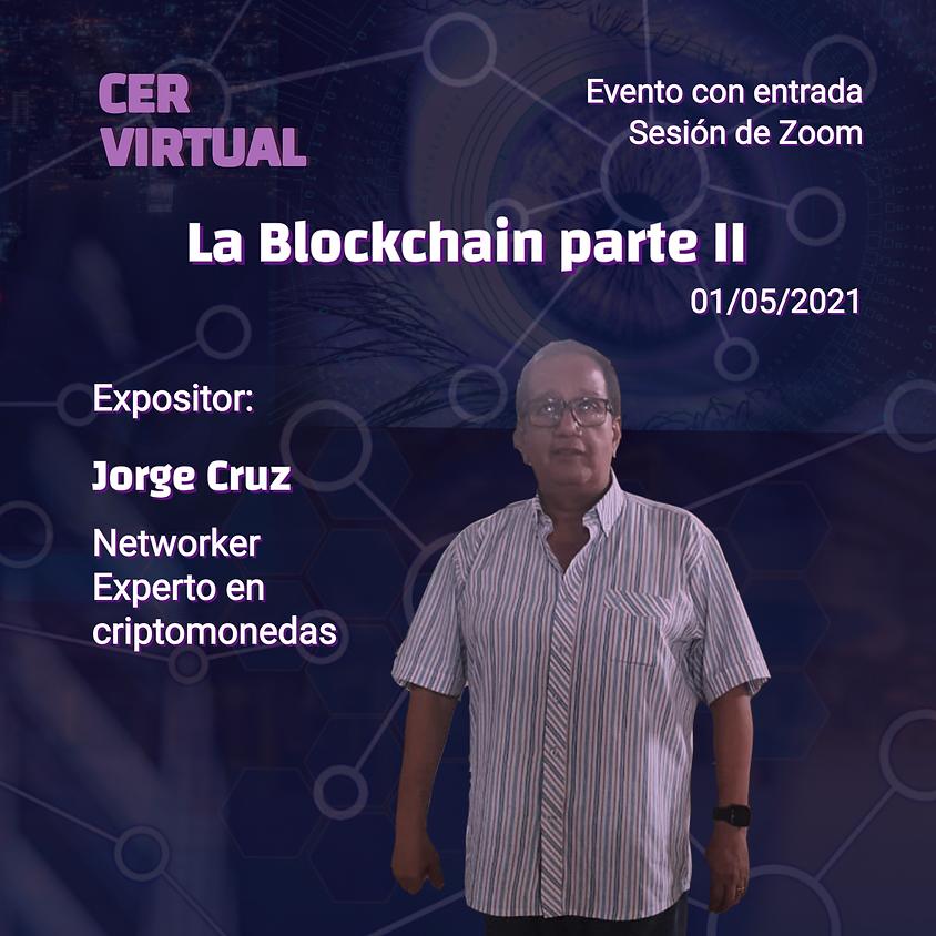 La Blockchain Parte II