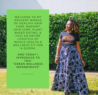 """Introducing """"Green Wellness Wednesdays"""""""