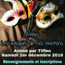 """Atelier """"Les masques de nos émotions"""""""