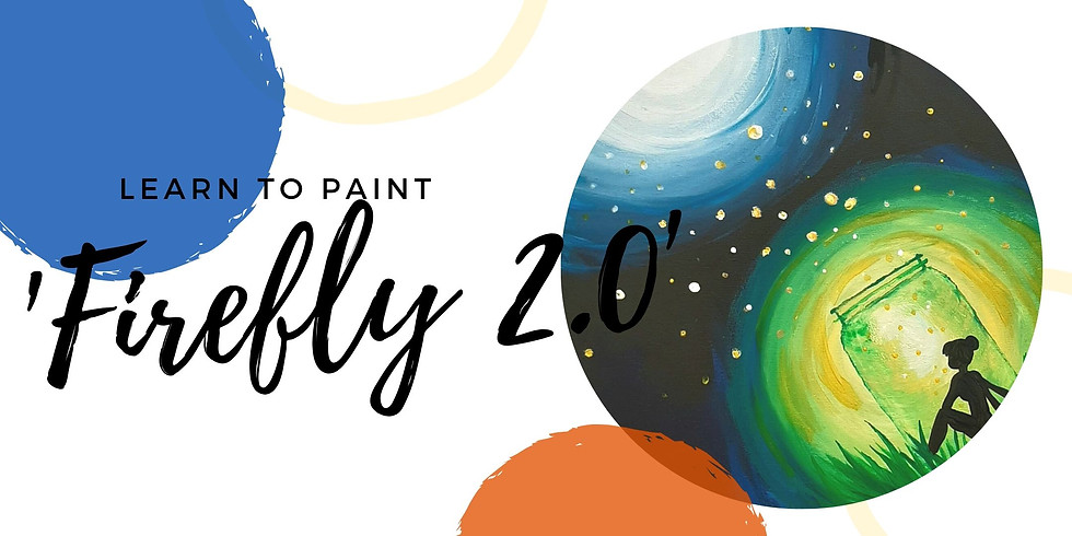 VIRTUAL CLASS - Learn to paint your 'Fire Fly 2.0'