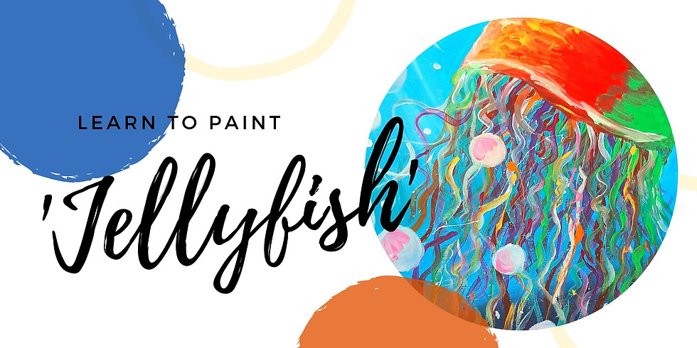 VIRTUAL CLASS - Grab a glass of wine and learn to paint 'Jellyfish'!