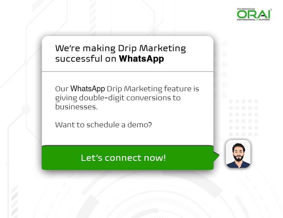 Whatsapp Drip Campaign  by ORAI