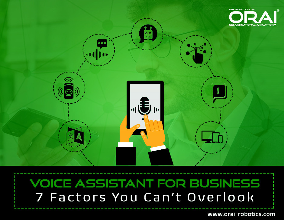 Voice Assistance for Business : 7 Factors You Can't Overlook