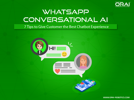 WhatsApp Conversational AI: 7 Tips To Give The Best Chatbot Experience To Customers