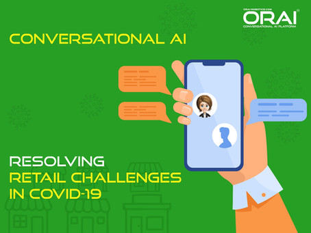 How Conversational AI Solves Retail Challenges And Saves Costs During COVID-19