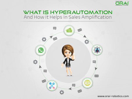 What is Hyperautomation And How It Helps In Sales Amplification