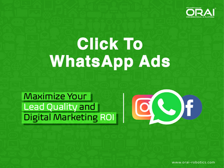 Click-To-WhatsApp Ads: Maximize Your Lead Quality and Digital Marketing ROI