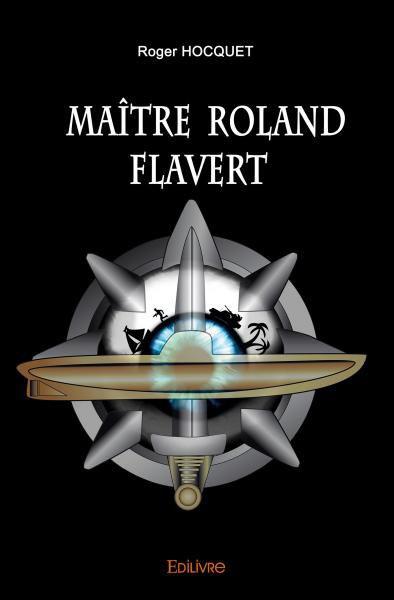 Maitre_Roland_Flavert.jpg