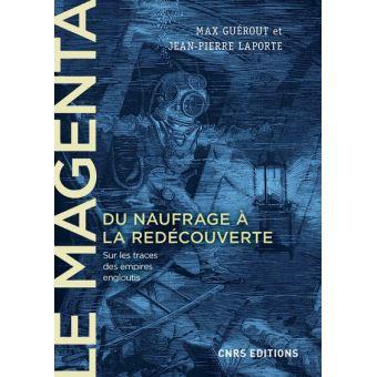 Le-Magenta-Du-naufrage-a-la-redecouverte