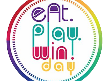 """What is an """"Eat Play Win Day"""""""