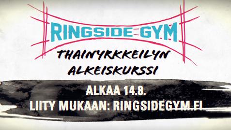 Mainosvideo: Ringside Gym Thainyrkkeily