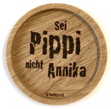 Holzpost - Untersetzer aus Eichenholz - Pippi