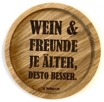 Holzpost - Untersetzer aus Eichenholz - Wein & Freunde