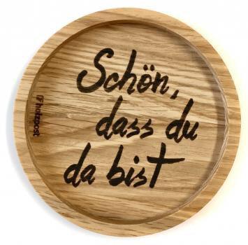 Holzpost - Untersetzer aus Eichenholz - Schön, dass du da bist