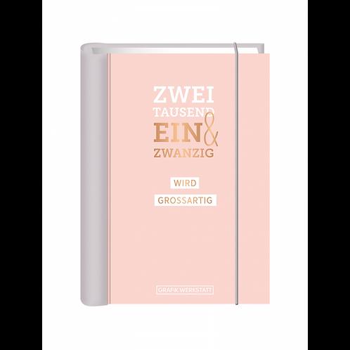 """Grafik Werkstatt Terminplaner A6 """"Zweitausend ein & zwanzig..."""" - Hardcover"""