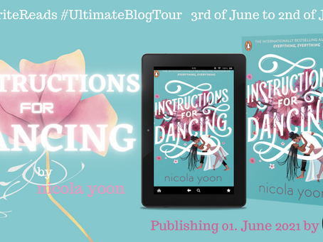 BLOG TOUR, Book Review: Instructions for Dancing by Nicola Yoon