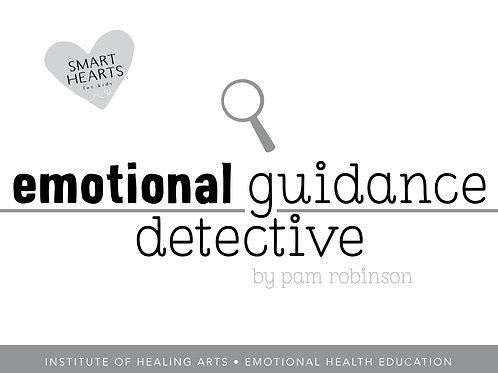 Emotional Guidance Detective - Children's Emotional Health Workbook