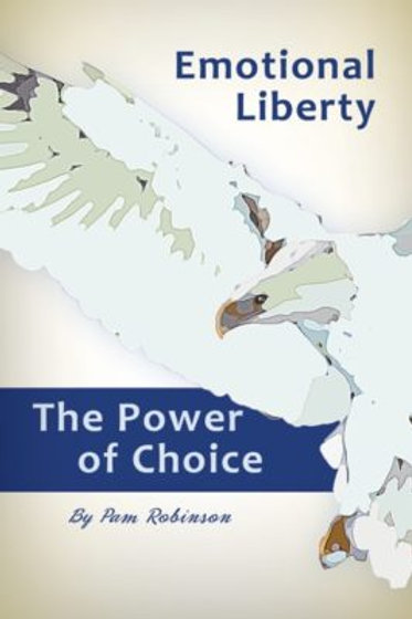 Emotional Liberty: The Power of Choice