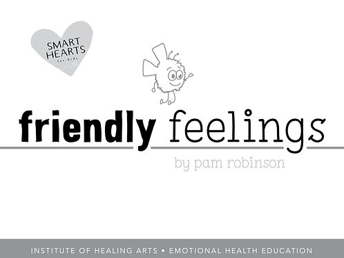 Friendly Feelings - Children's Emotional Health Workbook