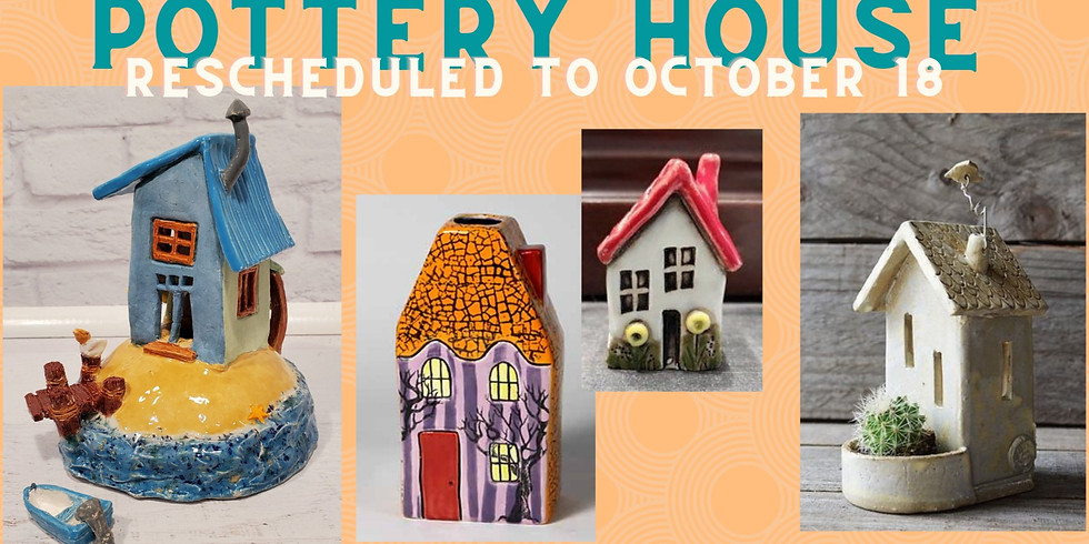 CANCELEDG/ POSTPONED Make a little house with clay!