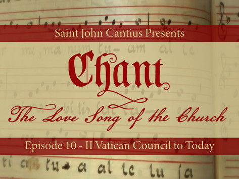 Chant: The Love Song of the Church