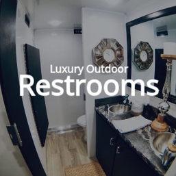 Luxury Outdoor Restrooms