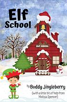 Elf School Front Cover.png