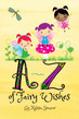 A-Z of Fairy Wishes
