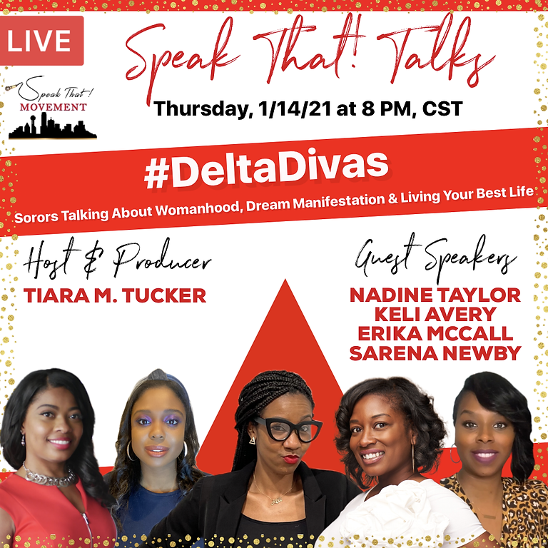 Speak That! Talks: #DeltaDivas Celebrate Their Sorority's Founders Day with a Live Talk