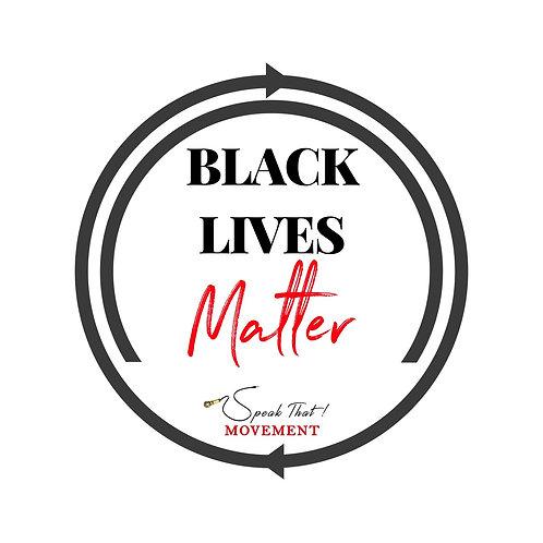 "Speak That! Movement ""Black Lives Matter"" Cycle T-shirt"